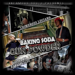 CRIMEBOSS LUCIANO - Baking Soda and Gunpowder Mixtape